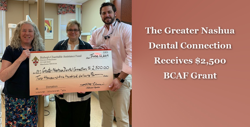 Greater Nashua Dental Connection Receives $2,500 BCAF Grant